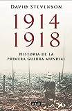 1914-1918: Historia de la Primera Guerra Mundial
