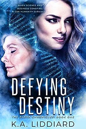 Defying Destiny
