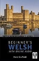 Beginner's Welsh with Online Audio (Hippocrene Beginner's)