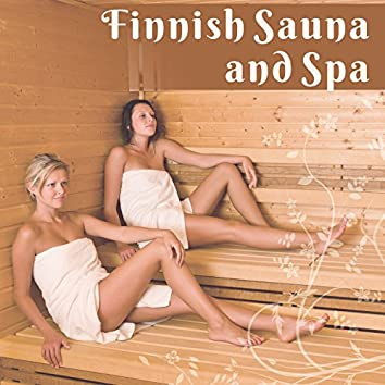 Finnish Sauna and Spa: Deep Relaxation Atmosphere, Gentle Piano & Guitar Music for Massage & Aromatherapy Room, Soothing Melodies for Your Body & Mind