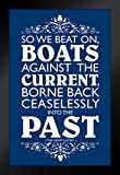 Poster The Great Gatsby So We Beat On Boats Against The