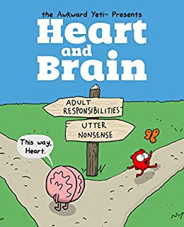 Heart and Brain: An Awkward Yeti Collection by [The Awkward Yeti, Nick Seluk]