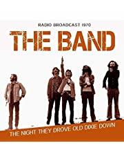 The Night They Drove Old Dixie Down: Radio Broadcast 1970