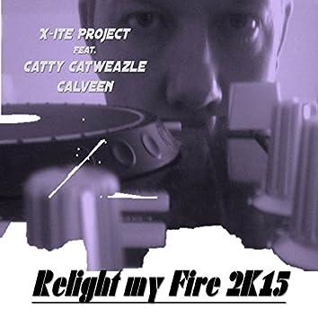 Relight My Fire (2K15) [feat. Catty Catweazle Calveen]