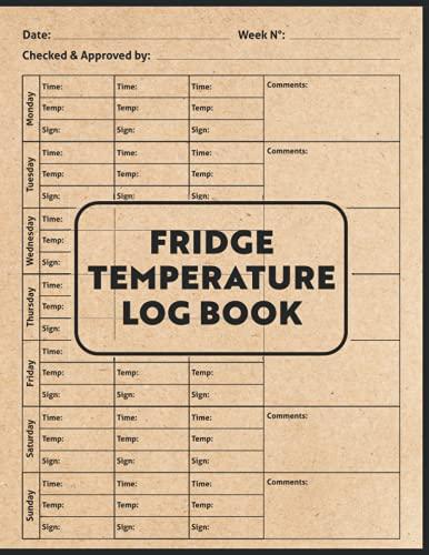Fridge Temperature Log Book: Fridge Freezer Temperature Log Book | Fridge...