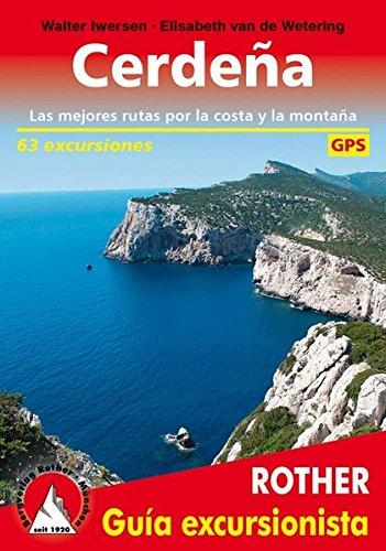 Cerdena (Rother Guía excursionista): Las mejores rutas por la costa y la montana. 63 excursiones. Con tracks de GPS