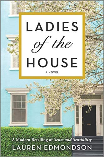 Ladies of the House A Modern Retelling of Sense and Sensibility product image