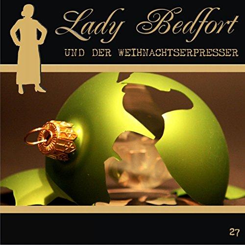 Der Weihnachtserpresser (Lady Bedfort 27) Titelbild