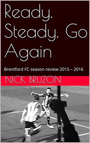 Ready. Steady. Go Again: Brentford FC season review 2015 – 2016