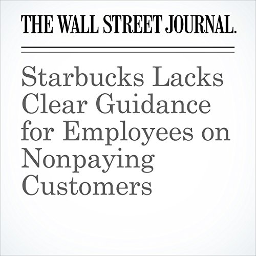 Starbucks Lacks Clear Guidance for Employees on Nonpaying Customers copertina