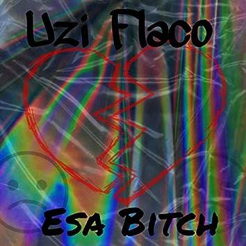 Esa Bitch (Remastered)