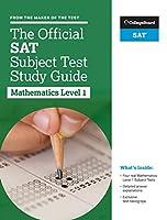 The Official SAT Subject Test: Mathematics 1