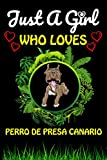 Just a girl who loves perro de presa canario: cute line journal notebook gift for perro de presa canario dog lover women and girls/perfect for animal lover birthday gift