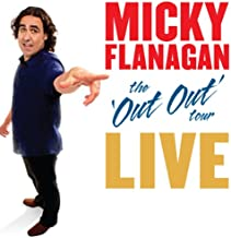 micky flanagan out