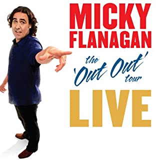 Micky Flanagan - The Out Out Tour cover art