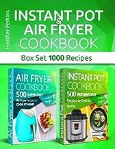 Instant Pot and Air Fryer Cookbook: Box Set 1000 Recipes