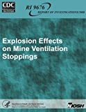Explosion Effects on Mine Ventilation Stoppings