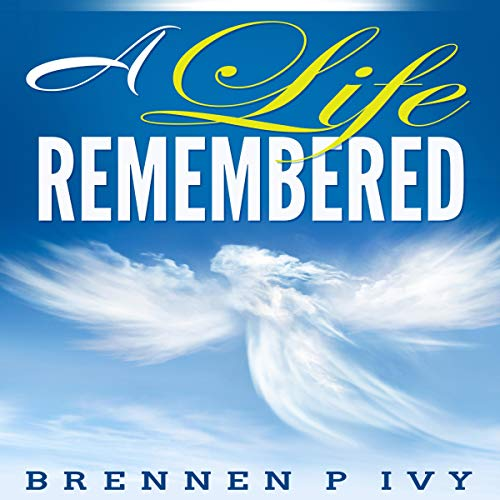 A Life Remembered audiobook cover art