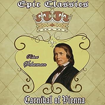 Robert Schumann: Epic Classics. Carnival of Vienna