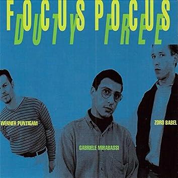 Focus Pocus - Duty Free