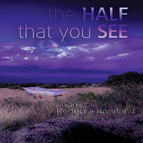 The Half That You See Audiobook By Rebecca Rowland cover art