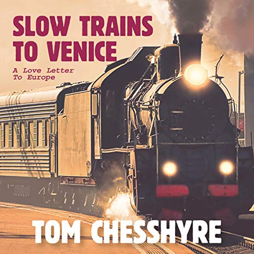 Slow Trains to Venice cover art