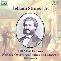 J Strauss: 100 Most Famous Works, Vol.8 (1999-09-28)
