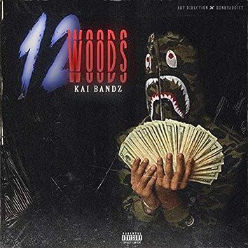 12 Woods