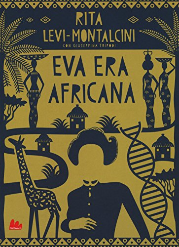 Eva era africana. Nuova ediz.