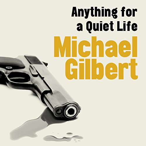 Anything for a Quiet Life audiobook cover art
