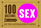 100 Questions about SEX: Get the Conversation Started! (English Edition)