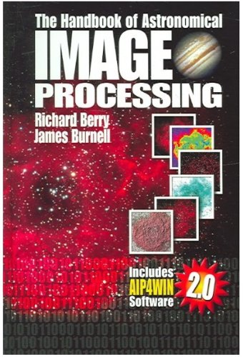Download The Handbook of Astronomical Image Processing 0943396824