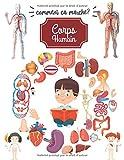 Comment ça marche ?: Corps humain 4 ans, Anatomie, Organes et physiologie pour enfant.