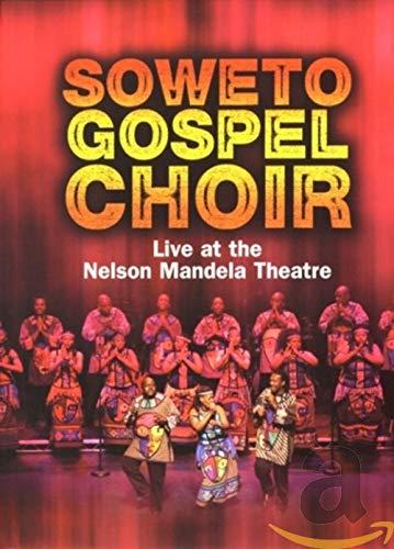 Soweto Gospel Choir: Live At The Nelson Mandela Theatre [DVD] [2008]