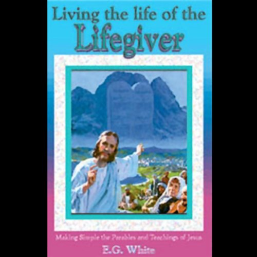 Living the Life of the Lifegiver cover art