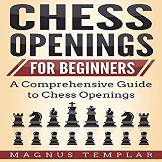 Chess for Beginners: A Comprehensive Guide to Chess Openings audiobook cover art