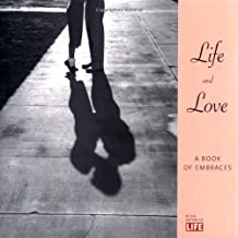 Life & Love: A Book of Embraces by Life (1995-02-14)