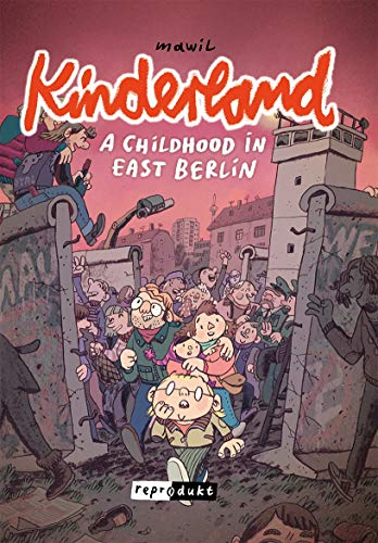 Kinderland: A Childhood in East Berlin