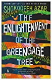 The Enlightenment of the Greengage Tree (English Edition)