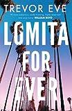Lomita For Ever