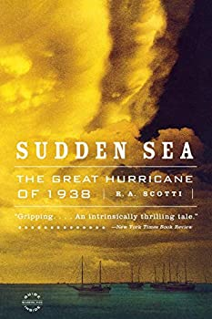 Paperback Sudden Sea : The Great Hurricane Of 1938 Book