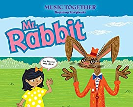 Mr. Rabbit (Music Together?? Singalong Storybook) by Kenneth K. Guilmartin (2015-08-02)