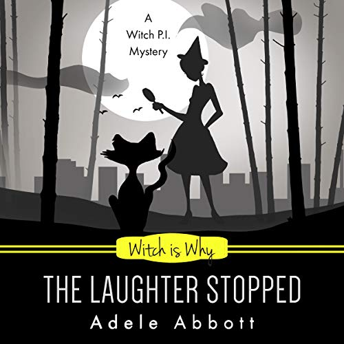 Witch Is Why the Laughter Stopped cover art