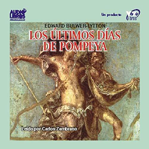 Los Ultimos Dias de Pompeya [The Last Days of Pompeii] cover art