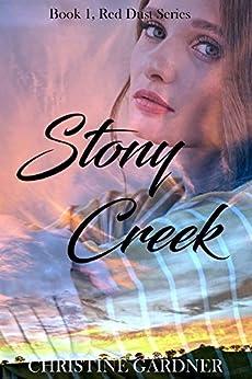 [Christine Gardner]のStony Creek (Red Dust Series Book 1) (English Edition)