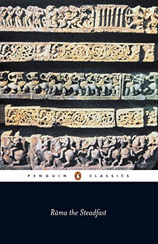 Rama the Steadfast: An Early Form of the Ramayana (Penguin Classics)
