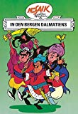 Mosaik von Hannes Hegen: In den Bergen Dalmatiens (Mosaik von Hannes Hegen - Ritter-Runkel-Serie, Band 3)