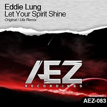 Let Your Spirit Shine