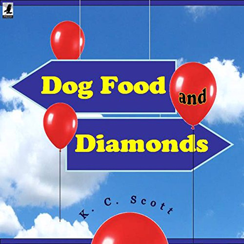 Dog Food and Diamonds cover art