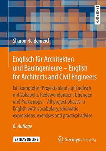 Englisch für Architekten und Bauingenieure - English for Architects and Civil Engineers: Ein komple